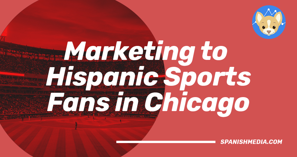Marketing to Hispanic Sports Fans