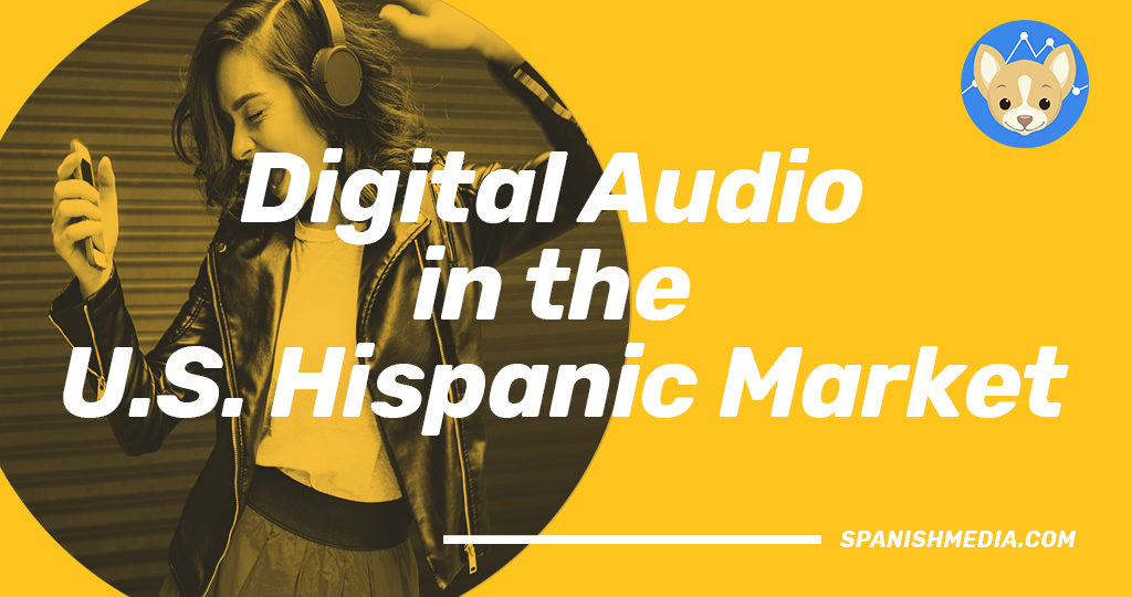 Digital Audio in the Hispanic Market